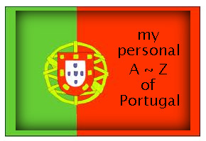 My personal A to Z of Portugal