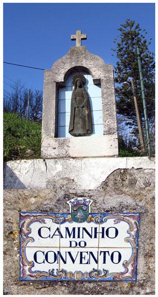 Caminho do Convento sign Monchique